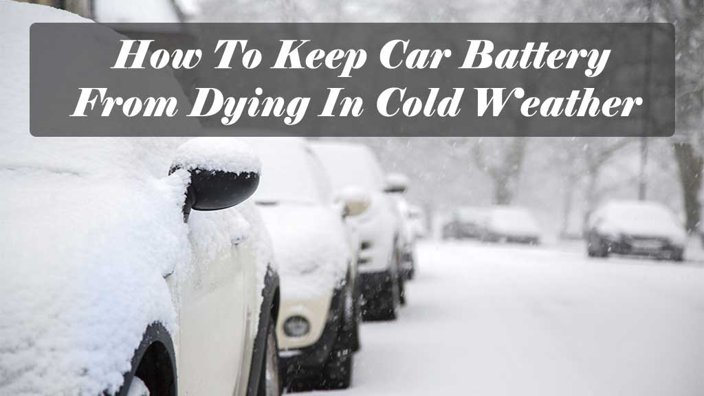 car battery cold weather tips