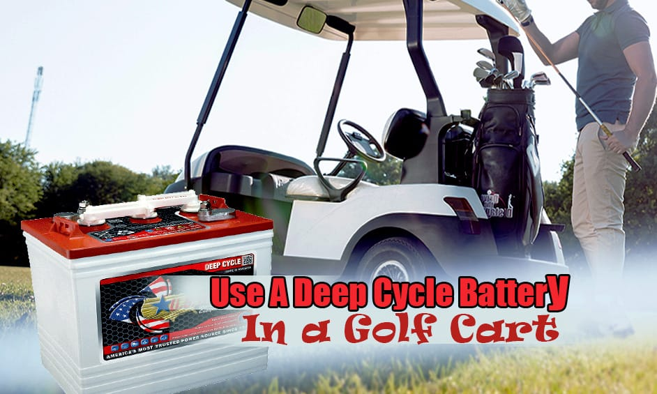 use-a-deep-cycle-battery-in-a-golf-cart-image